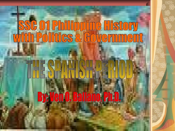Philippine History: The Spanish Colonization (Follow me on Twitter@detectivebogart)