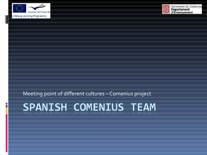 Meeting point of different cultures – Comenius project