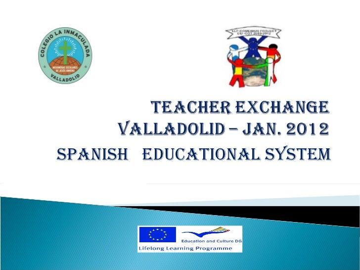 Spanish edsystemteacher exchange ppt2