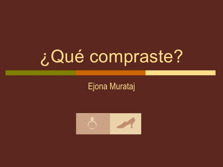 ¿Qué compraste? Ejona Murataj