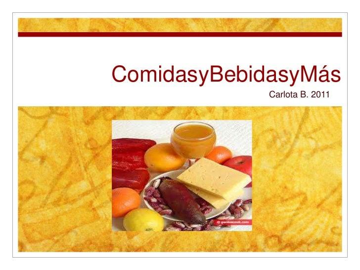 Foods in Spanish By Carlota B.