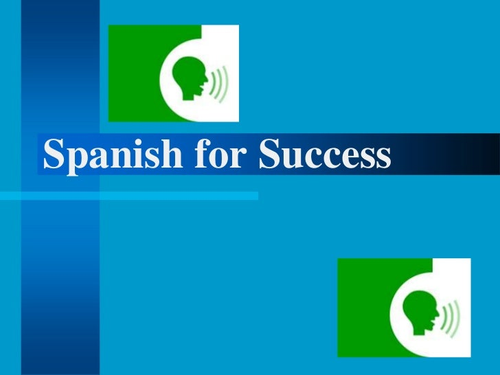 Spanish for Success<br />