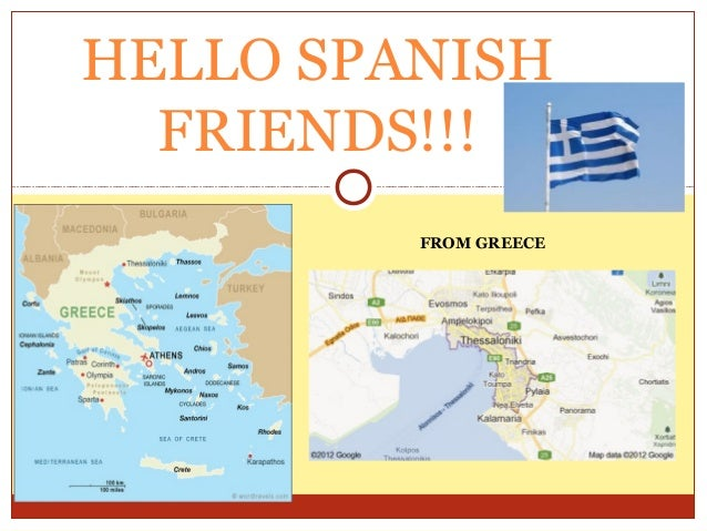 HELLO SPANISH  FRIENDS!!!         FROM GREECE