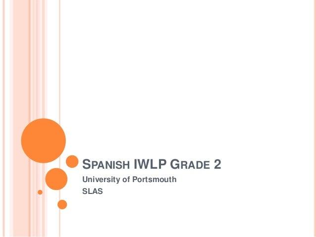 SPANISH IWLP GRADE 2 University of Portsmouth SLAS