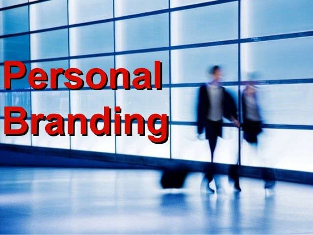 PersonalPersonal BrandingBranding