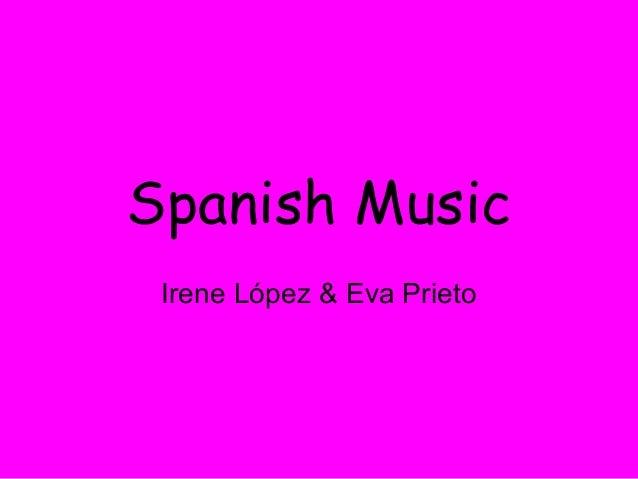 Spanish Music Irene López & Eva Prieto