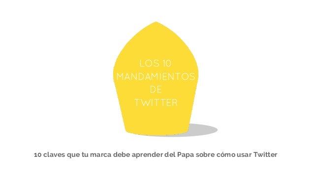 10 claves que tu marca debe aprender del Papa sobre cómo usar Twitter [Spanish]