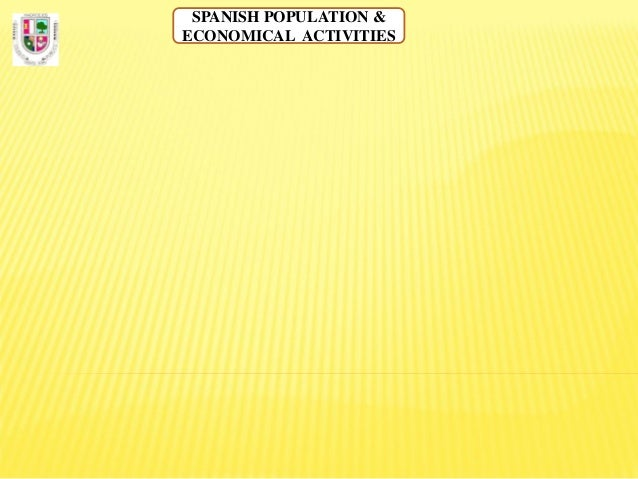 Spanish population & economical activities.diagram. english
