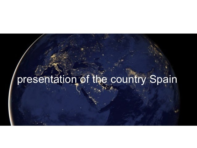 presentation of the country Spain
