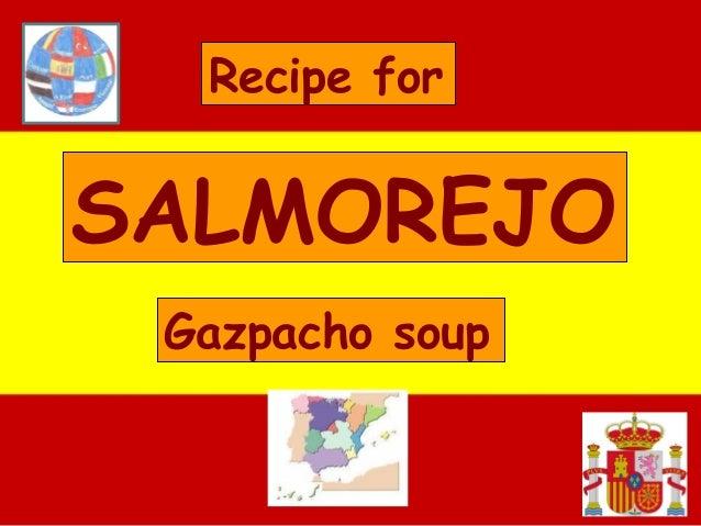 Álbum de fotografías por WinuE SALMOREJO Gazpacho soup Recipe for