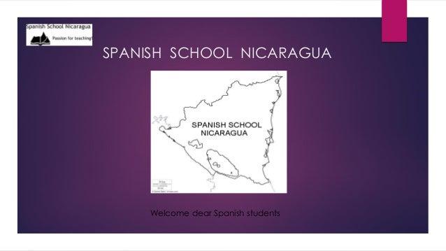 SPANISH SCHOOL NICARAGUA Welcome dear Spanish students