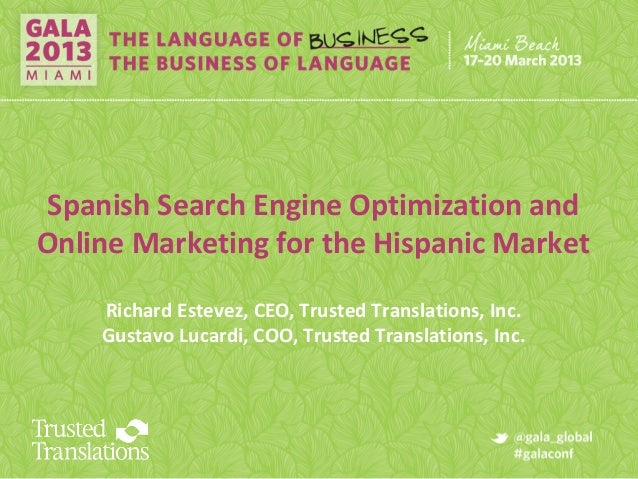 Trusted Translations @ GALA Miami - Hispanic Online Marketing
