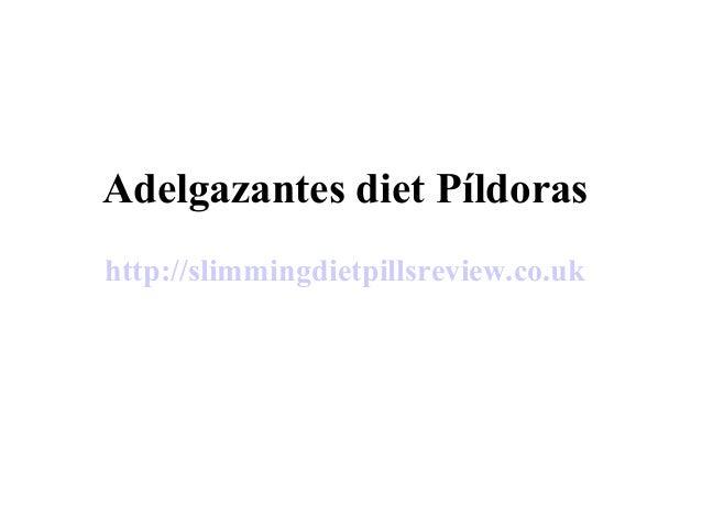 Adelgazantes diet Píldoras