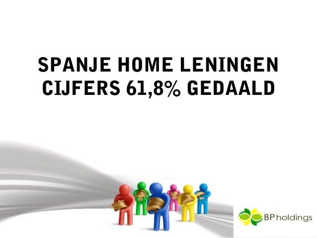 SPANJE HOME LENINGENCIJFERS 61,8% GEDAALD