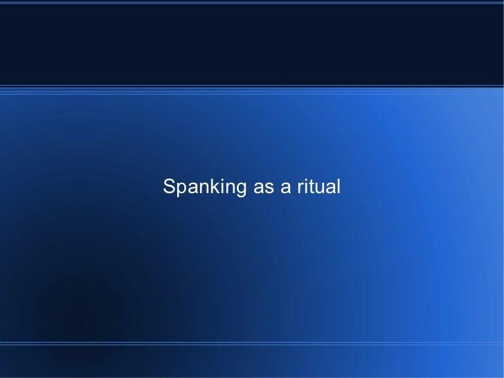 Spanking as a ritual