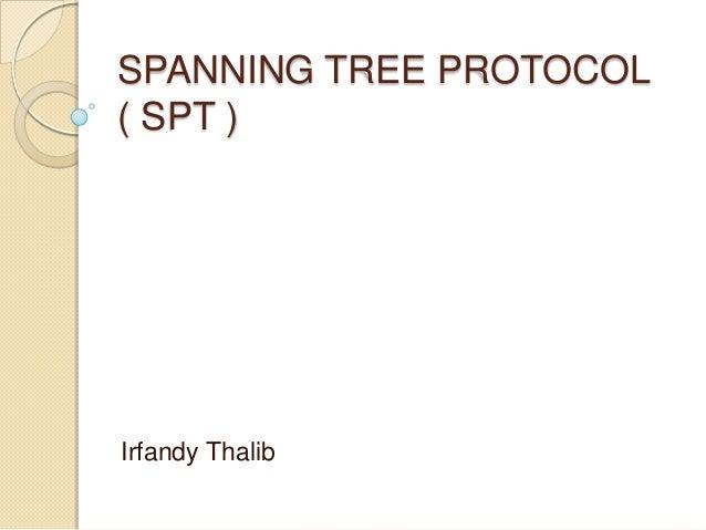 Spanning Tree Protocol (Indonesian Version by Irfandy Thalib))