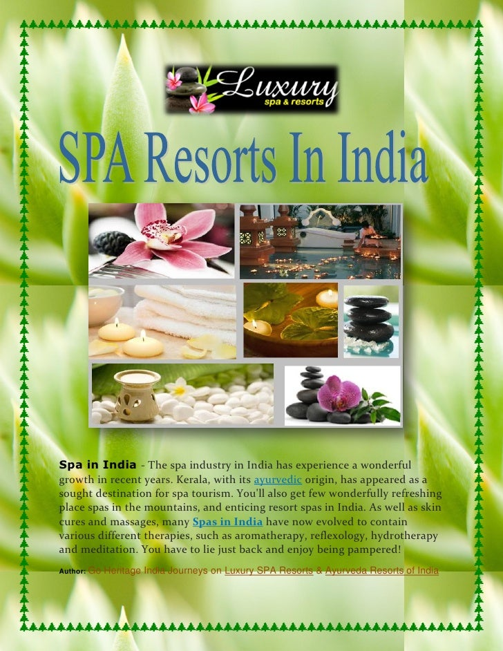 Spa in India - The spa industry in India has experience a wonderfulgrowth in recent years. Kerala, with its ayurvedic orig...