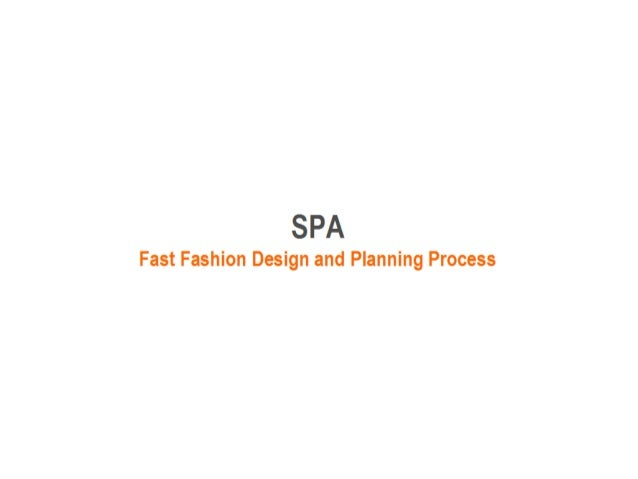SPA - Fast Fashion Design and Planning Process