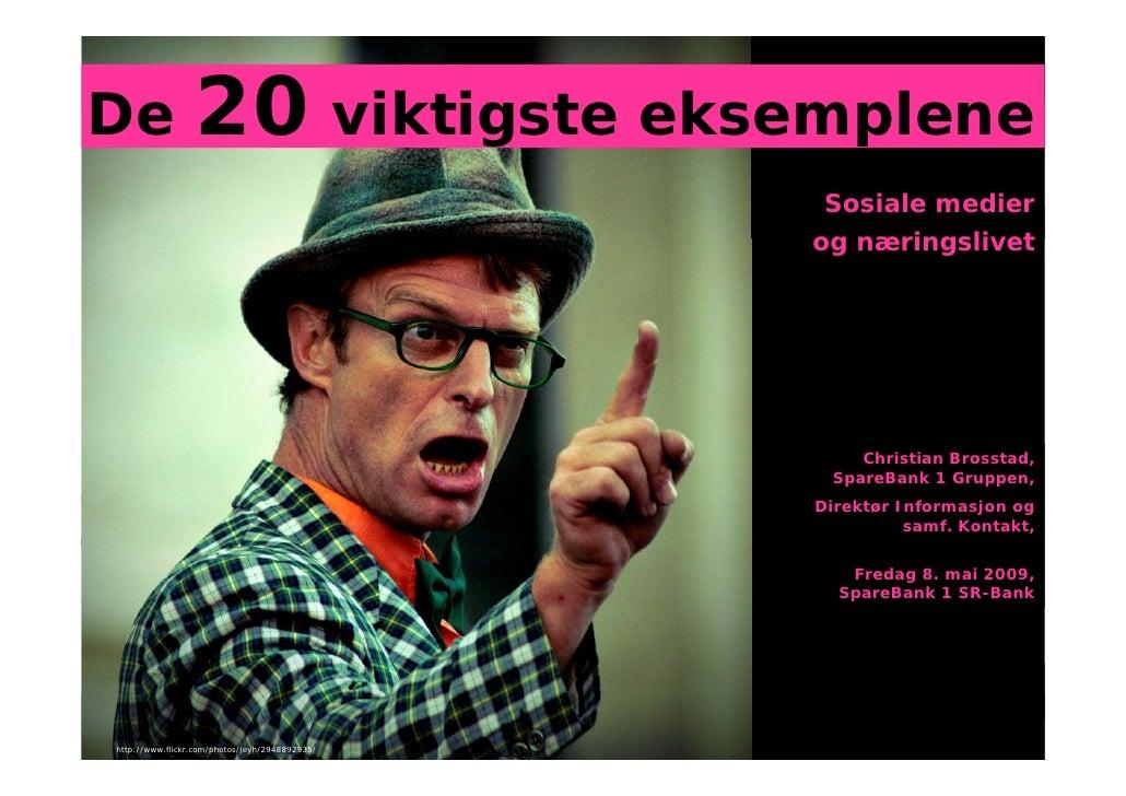 De 20 beste eksemplene innenfor sosiale medier akkurat nå - Christian Brosstad