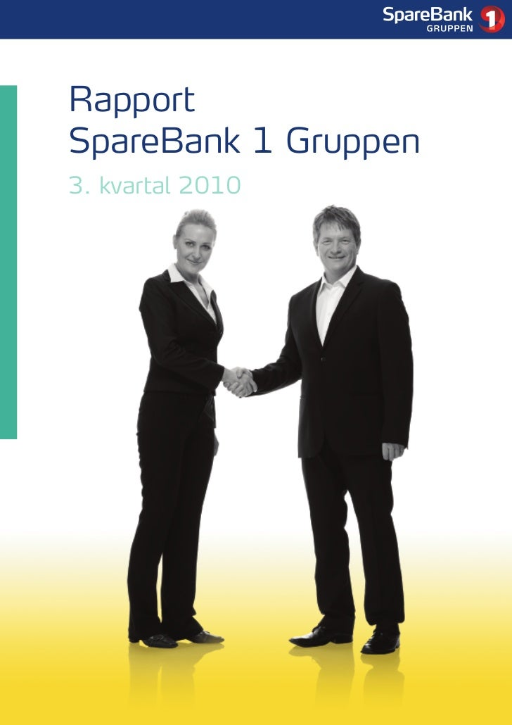 1     Rapport SpareBank 1 Gruppen 3. kvartal 2010