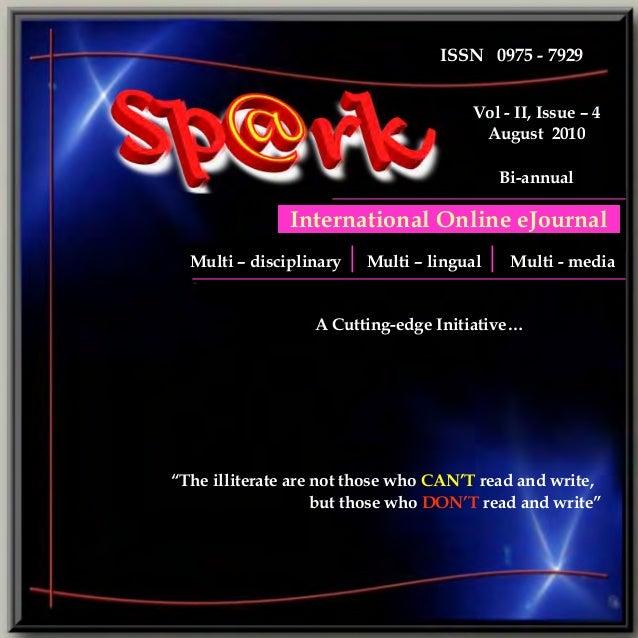Vol.-II, Issue-4 August 2010  International Online eJournal  ISSN 0975 - 7929 Vol - II, Issue – 4 August 2010 Bi-annual  I...
