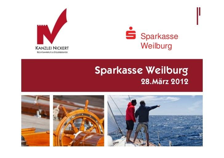 Sparkasse        WeilburgSparkasse Weilburg        28.März 2012
