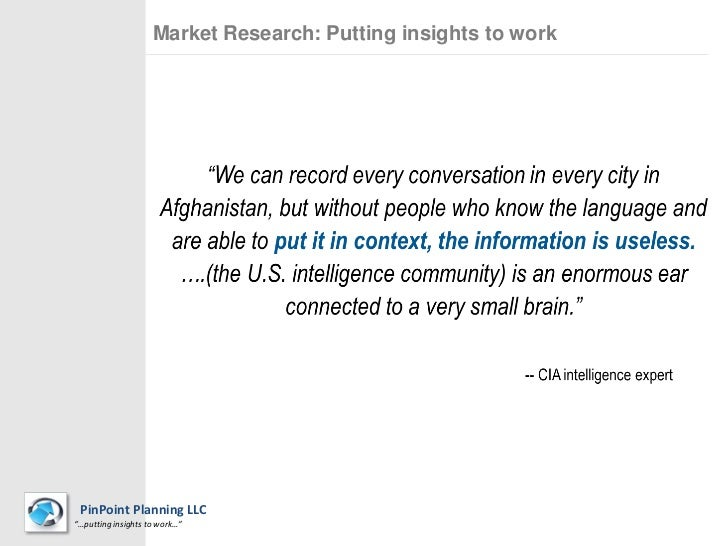 """Market Research: Putting insights to work PinPoint Planning LLC""""…putting insights to work…""""                               ..."""