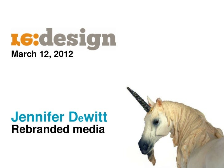 March 12, 2012Jennifer DewittRebranded media