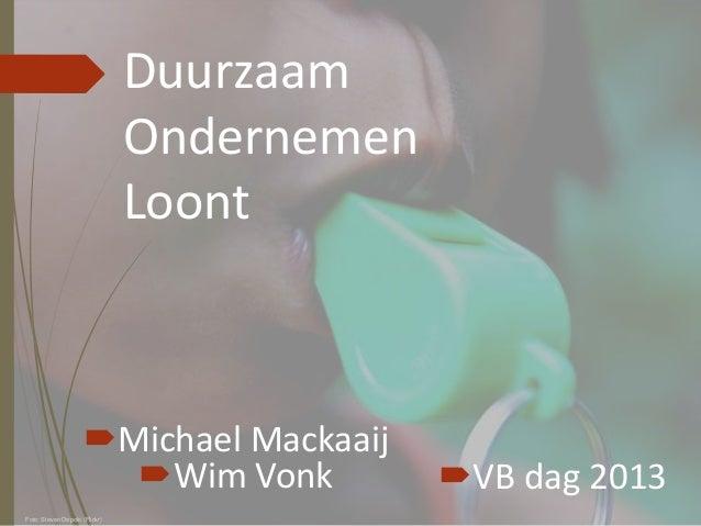 Sparkling CRM, Wim Vonk & Michael Mackaaij – Duurzaam Ondernemen loont!