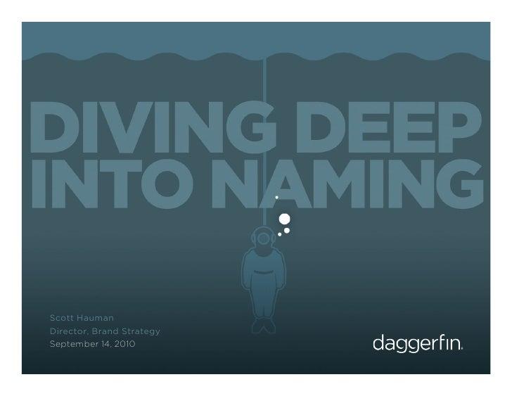Diving Deep Into Naming