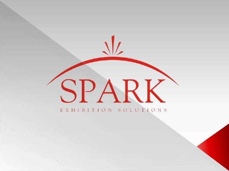    SPARK is a member of Extreme marketing &    Exhibition group .   Extreme was established in 1995 , handling all below...