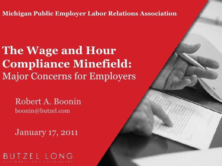 Michigan Public Employer Labor Relations AssociationThe Wage and Hour Compliance Minefield: Major Concerns for Employers<b...