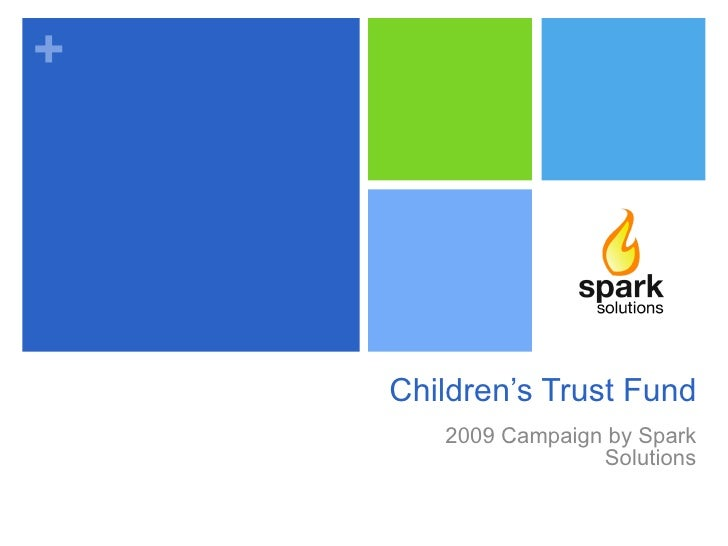 Children's Trust Fund 2009 Campaign by Spark Solutions