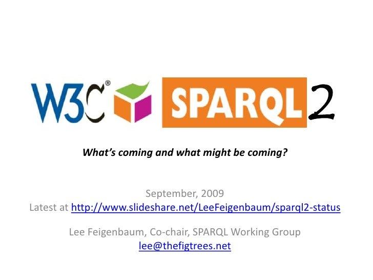 SPARQL 1.1 Status