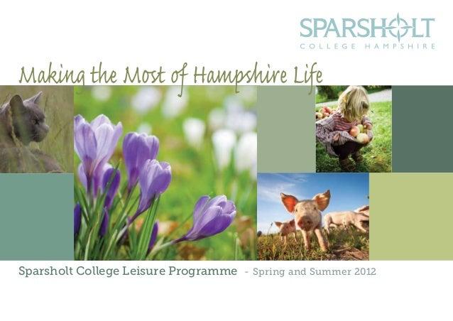 Sparsholt College Leisure Programme - Spring and Summer 2012 1