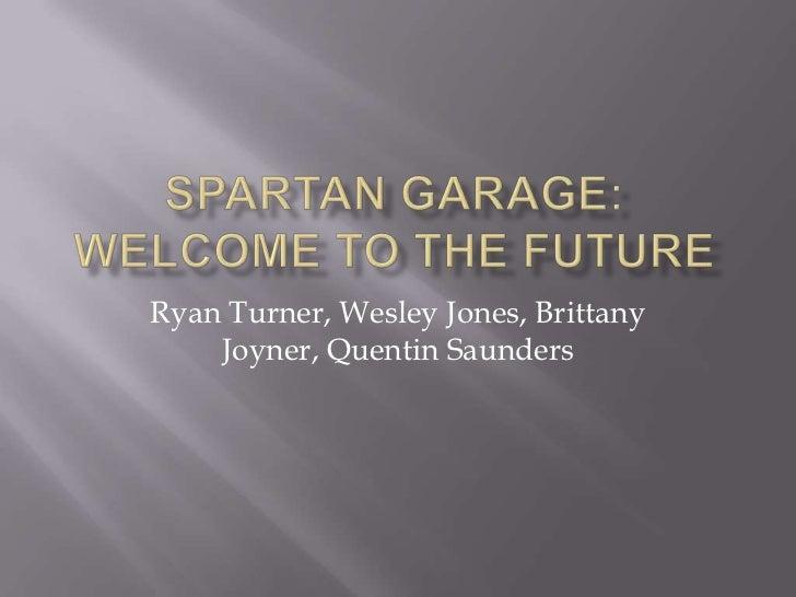 Spartan Garage