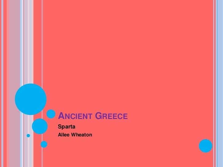 ANCIENT GREECESpartaAllee Wheaton
