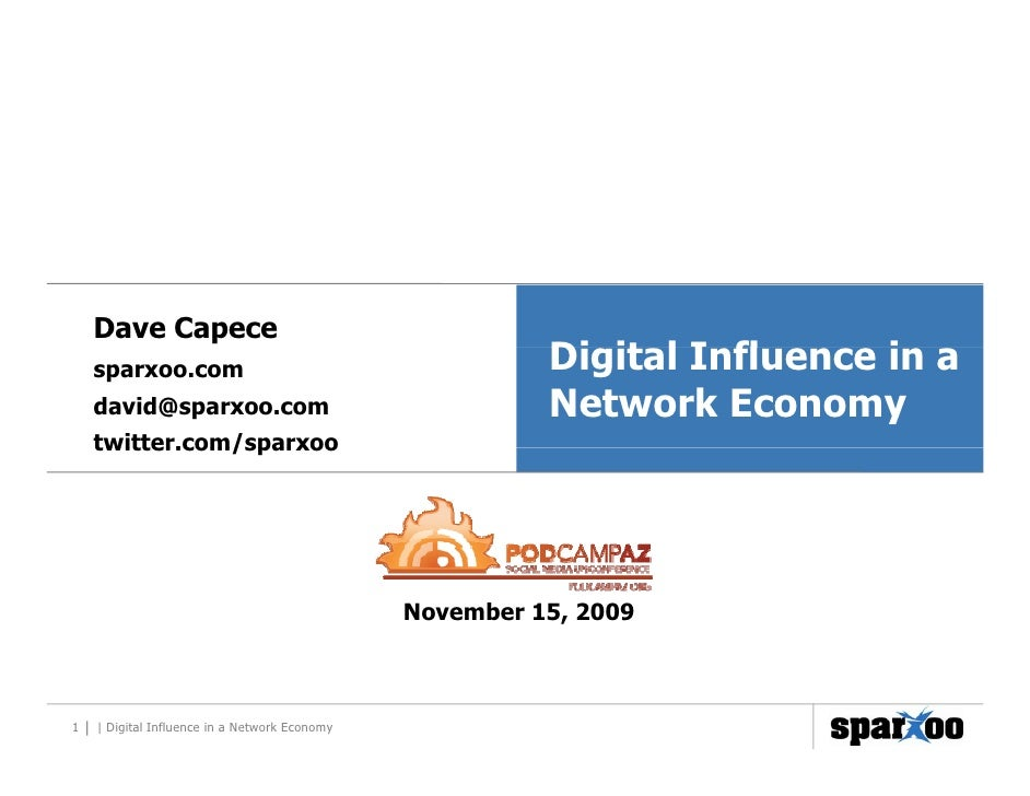Digital Influence in a Network Economy
