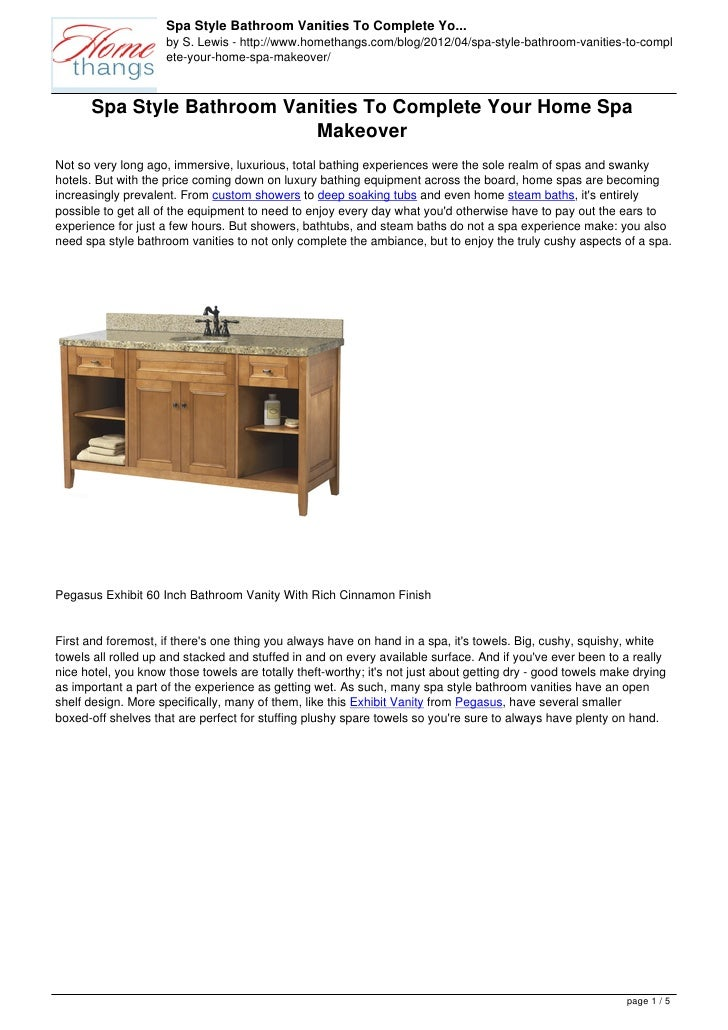 Spa Style Bathroom Vanities To Complete Yo...                     by S. Lewis - http://www.homethangs.com/blog/2012/04/spa...