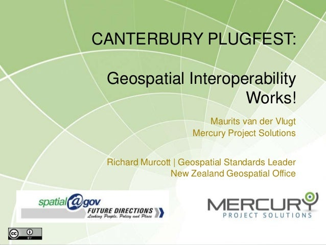 Canterbury Plugfest: Geospatial Interoperability Works!