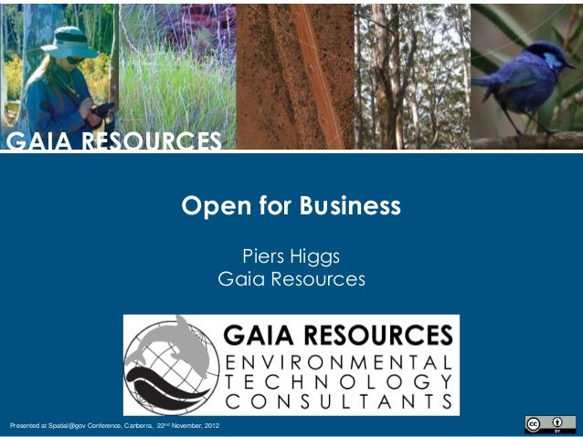 GAIA RESOURCES                                                     Open for Business                                      ...