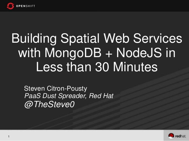 Spatial Mongo and Node.JS on Openshift JS.Everywhere 2012
