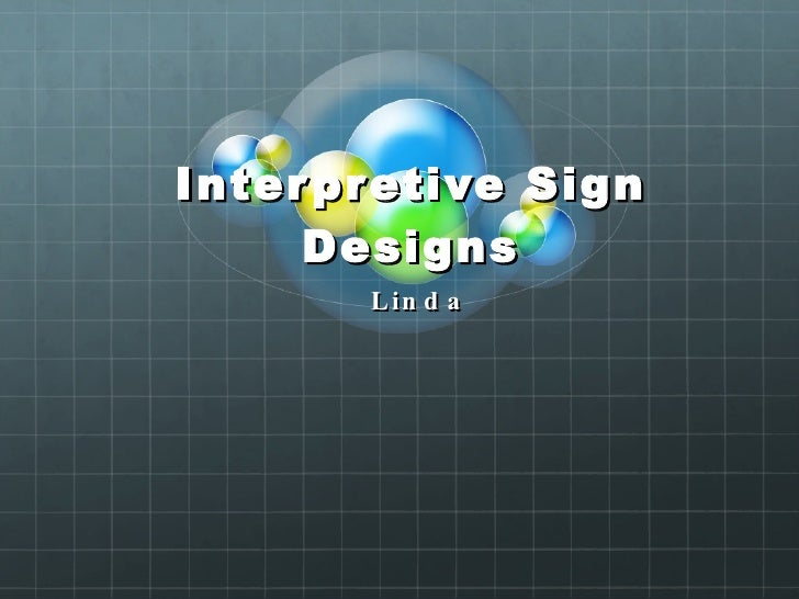 Interpretive Sign Designs Linda