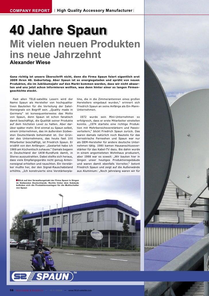 COMPANY REPORT                            High Quality Accessory Manufacturer     40 Jahre Spaun Mit vielen neuen Produkte...