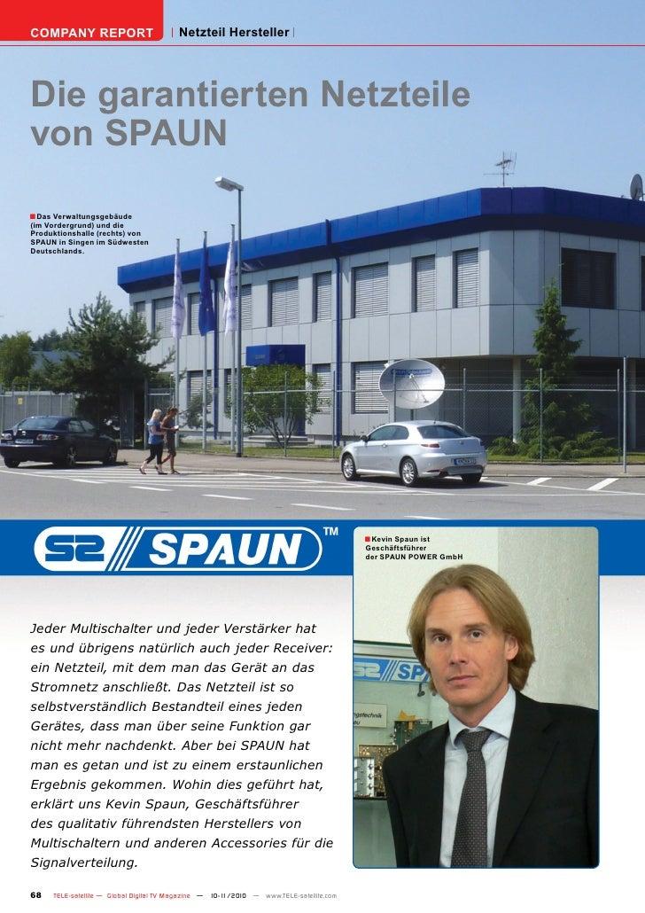 COMPANY REPORT                          Netzteil HerstellerDie garantierten Netzteilevon SPAUN■ Das Verwaltungsgebäude(im ...