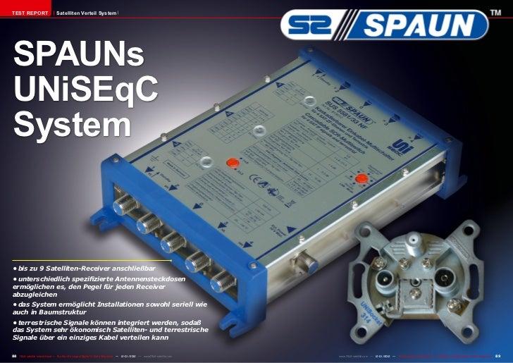 TEST REPORT                     Satelliten Verteil SystemSPAUNsUNiSEqCSystem•bis zu 9 Satelliten-Receiver anschließbar•u...