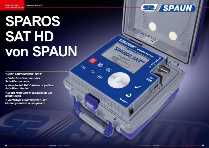 TEST REPORT                           Satellite Meter该独家报道由技术专家所作SPAROSSAT HDvon SPAUN•Sehr empfindlicher Tuner•Einfache...