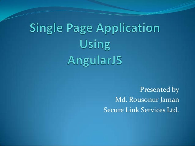 Single Page Application (SPA) using AngularJS