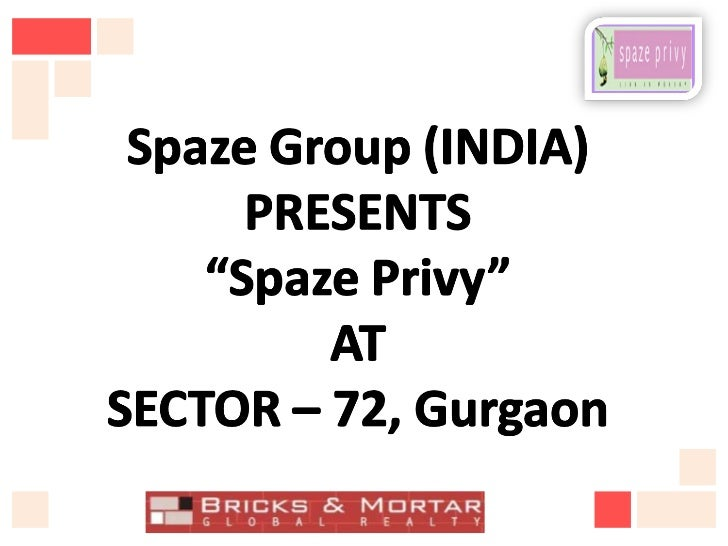 """News: """"Spaze Privy""""@+91-9560092570 Sector 72 Gurgaon Project"""