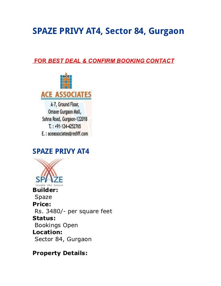 SPAZE PRIVY AT4, Sector 84, GurgaonFOR BEST DEAL & CONFIRM BOOKING CONTACTSPAZE PRIVY AT4Builder: SpazePrice: Rs. 3480/- p...